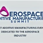 FRB on the Aerospace Additive Manufacturing Summit, September 22 & 23, 2021