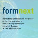 FRB on the FORMNEXT 2021 Edition, Nov. 16 – 19